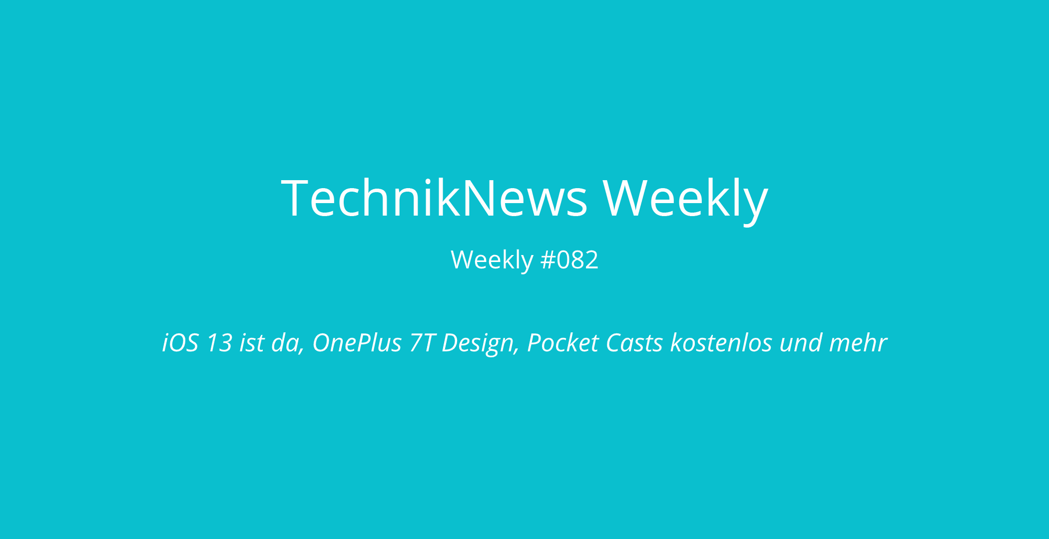 TechnikNews Weekly #082