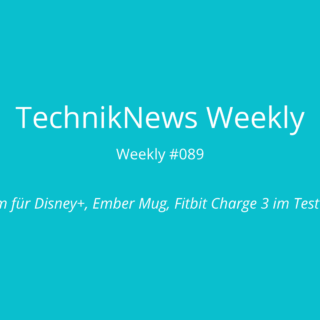 TechnikNews Weekly 089