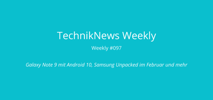 TechnikNews Weekly 097