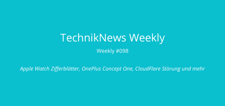 TechnikNews Weekly 098