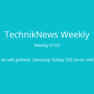 TechnikNews Weekly 103