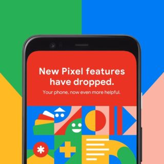 Google Pixel Feature Drop Update
