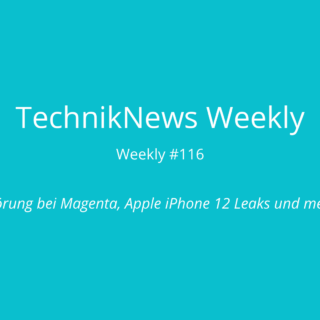 TechnikNews Weekly 116