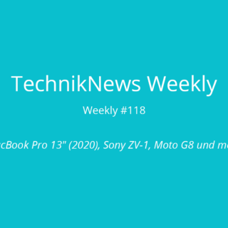 TechnikNews Weekly 118