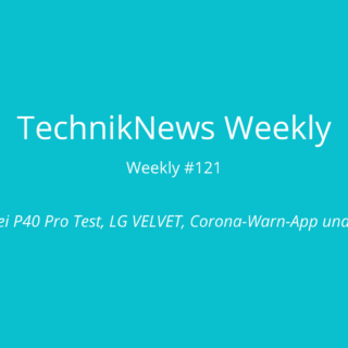 TechnikNews Weekly 121