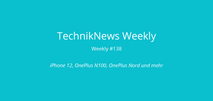 TechnikNews Weekly #138
