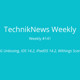 TechnikNews Weekly 141