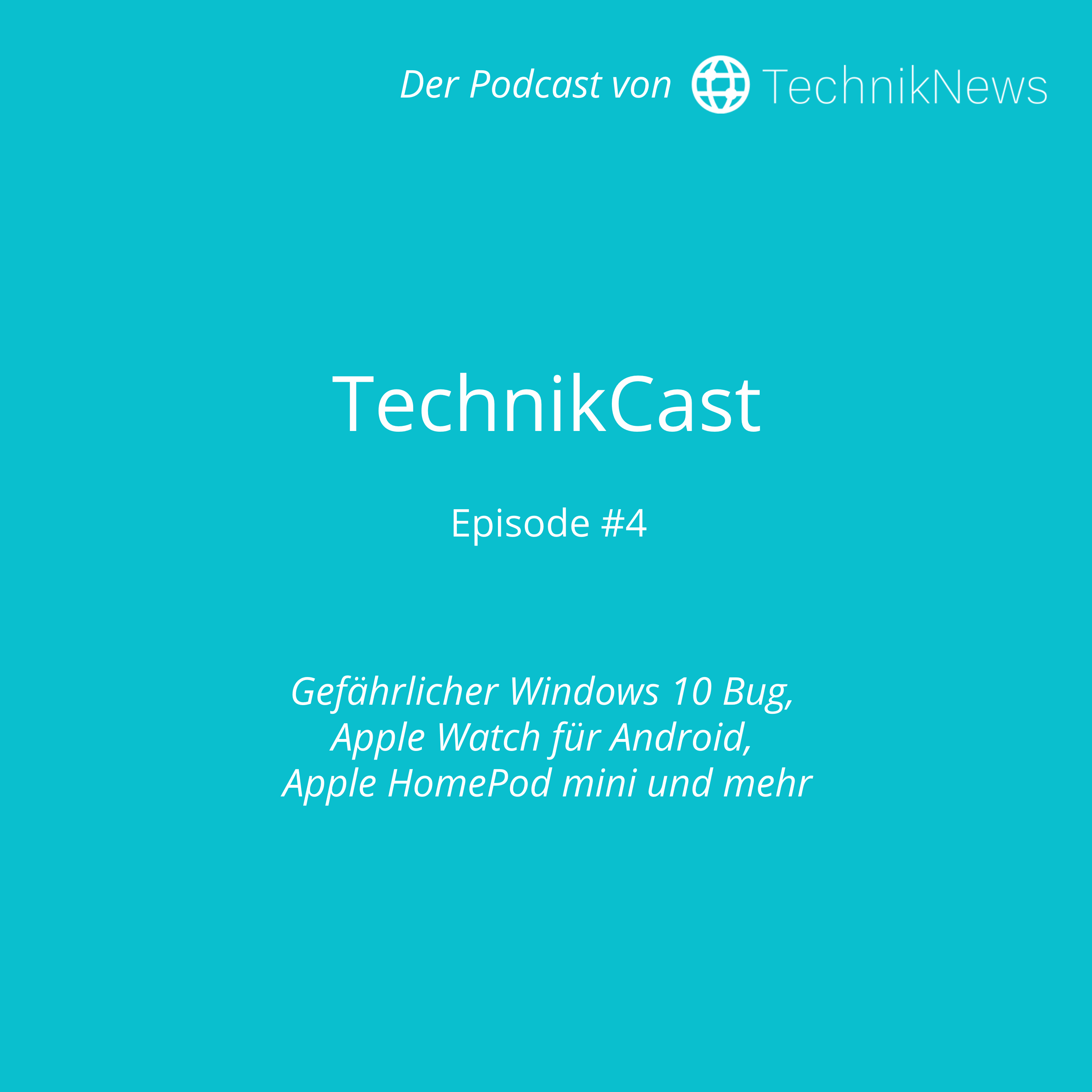 TechnikCast Episode #4