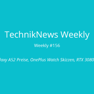 TechnikNews Weekly 156